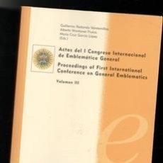 Libros de segunda mano: ACTAS DEL I CONGRESO INTERNACIONAL DE EMBLEMÁTICA GENERAL. VOLUMEN III. Lote 187503175