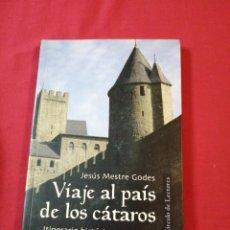 Libri di seconda mano: VIAJE AL PAIS DE LOS CATAROS. JESUS MESTRE GODES. Lote 187522340