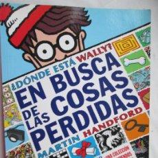 Libros de segunda mano: DONDE ESTÁ WALLY ? EN BUSCA DE LAS COSAS PERDIDAS -1º EDICION 2012 . Lote 187525462