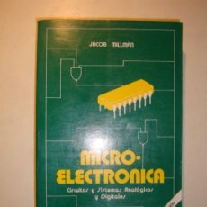 Libros de segunda mano: MICROELECTRÓNICA. CIRCUITOS Y SISTEMAS ANALÓGICOS Y DIGITALES - JACOB MILLMAN - 5ª EDICIÓN 1989. Lote 187532507