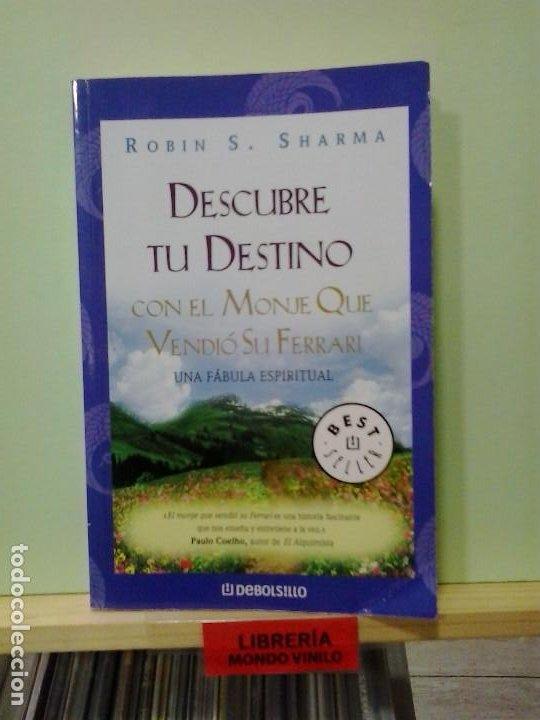 LMV - DESCUBRE TU DESTINO. ROBIN S. SHARMA (Libros de Segunda Mano - Pensamiento - Otros)