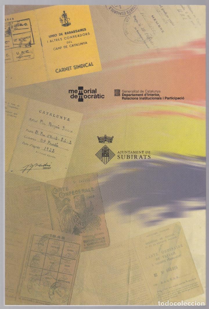 Libros de segunda mano: PAU BAQUÉS - REPÚBLICA I RABASSAIRE - JOSEP MATA - IL·LUSTRAT - CATALÀ - SUBIRATS 2010 - Foto 3 - 187771816