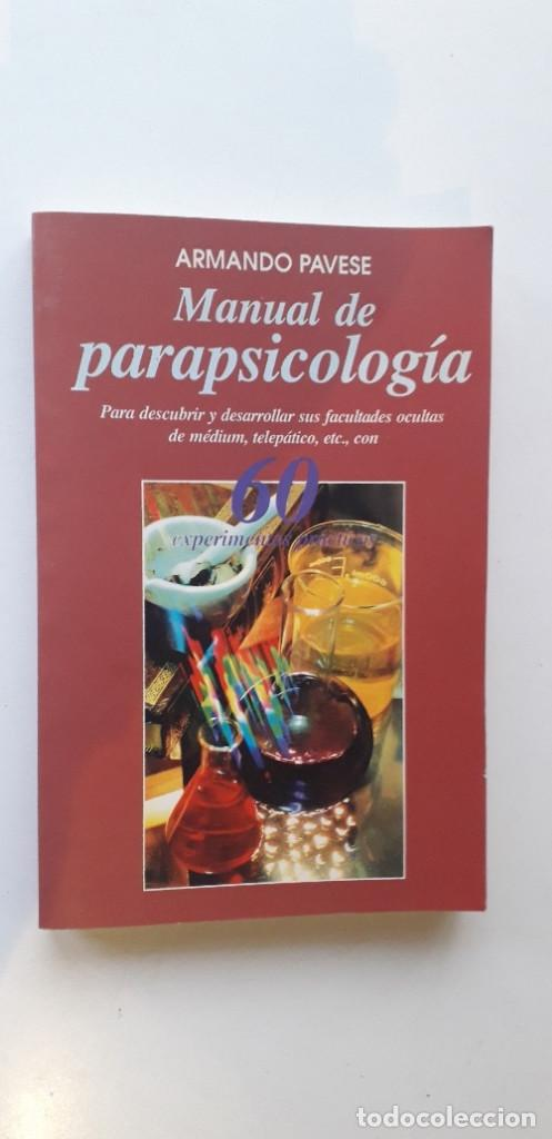 MANUAL DE PARAPSICOLOGIA - ARMANDO PAVESE (Libros de Segunda Mano - Parapsicología y Esoterismo - Otros)
