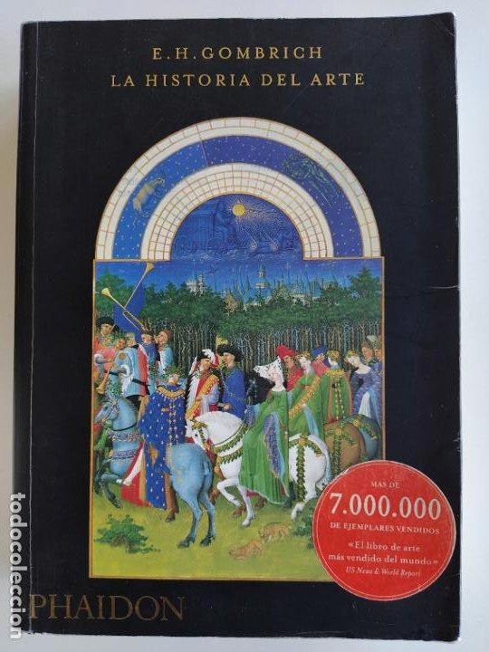 La historia del arte - e.h. gombrich - phaidon - Vendido en Venta ...