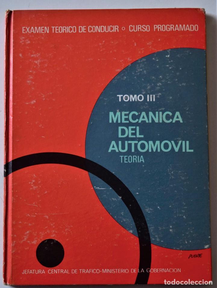 Libros de segunda mano: LOTE 4 TOMOS EXAMEN TEÓRICO DE CONDUCIR, CURSO PROGRAMADO - MECÁNICA, NORMAS Y SEÑALES 1969 - Foto 7 - 188478655