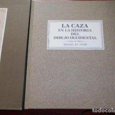 Libros de segunda mano: LA CAZA EN LA HISTORIA DEL DIBUJO OCCIDENTAL / SIGLOS XV - XVIII / ESTUCHE. Lote 188478810
