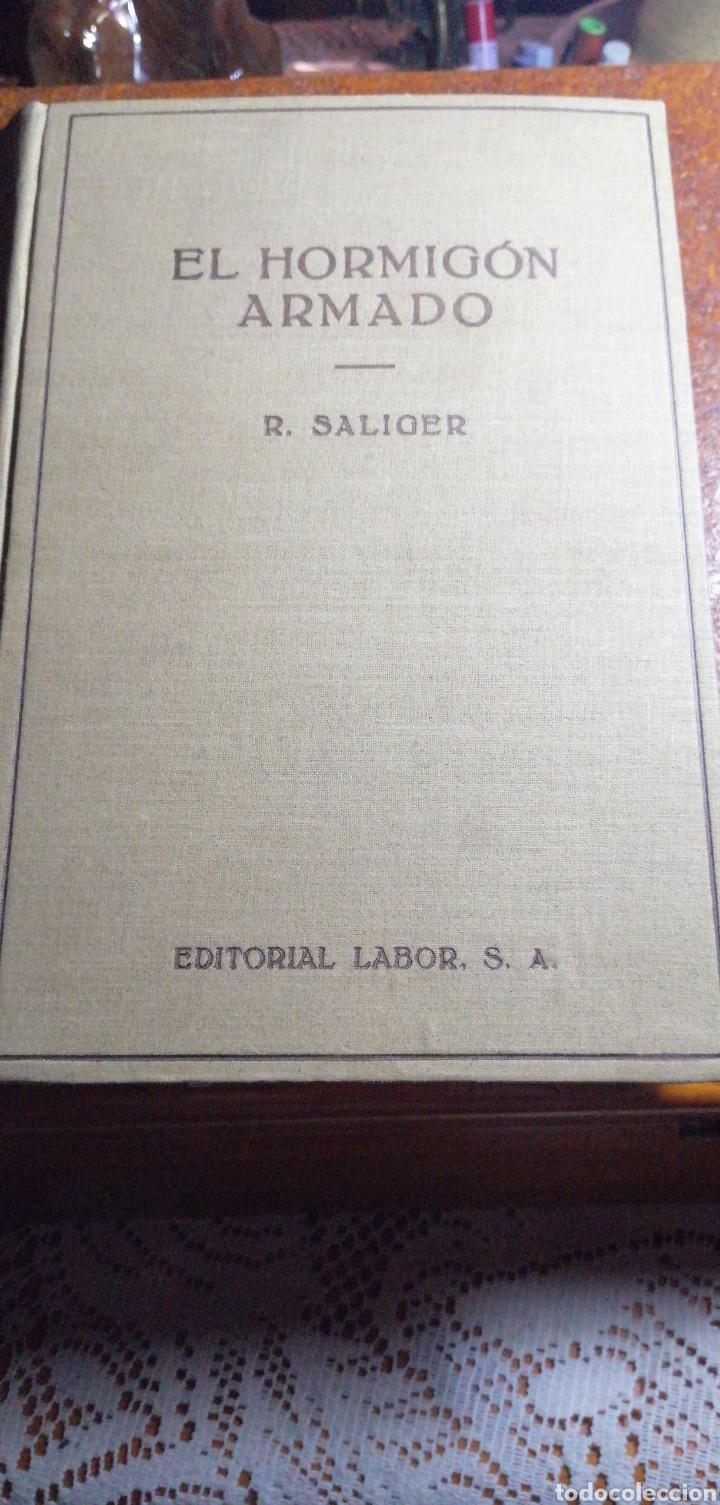 ANTIGUO LIBRO DE 1940 EL HORMIGÓN ARMADO POR RUDOLF SALIGER (Libros de Segunda Mano - Ciencias, Manuales y Oficios - Otros)