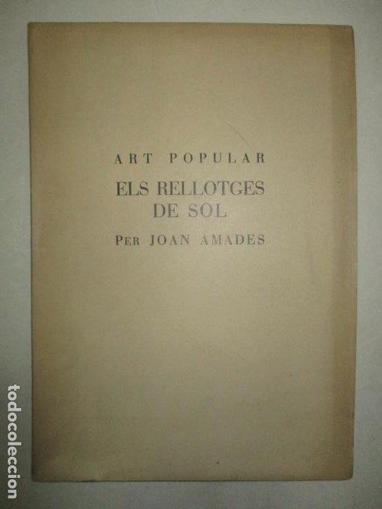 ART POPULAR. ELS RELLOTGES DE SOL. - AMADES, JOAN. 1938. (Libros de Segunda Mano - Bellas artes, ocio y coleccionismo - Otros)