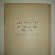 Libros de segunda mano: ART POPULAR. ELS RELLOTGES DE SOL. - AMADES, JOAN. 1938.. Lote 123156288
