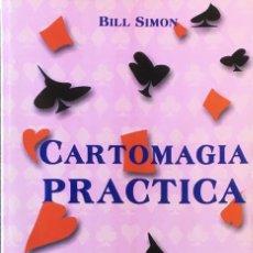 Libros de segunda mano: CARTOMAGIA PRÁCTICA. BILL SIMON.. Lote 188509417