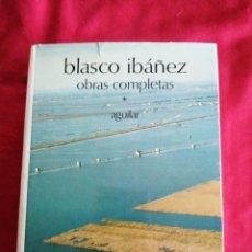 Libros de segunda mano: OBRAS COMPLETAS. VICENTE BLASCO IBAÑEZ. TOMO I. 1978. Lote 188556982
