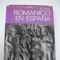 Libros de segunda mano: EL ARTE ROMÁNICO EN ESPAÑA MARCEL DURLIAT. EDITORIAL JUVENTUD 1972. Lote 188558528