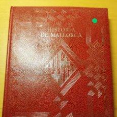 Libros de segunda mano: HISTORIA DE MALLORCA. TOMO X (COORDINADA POR J. MASCARÓ PASARIUS). Lote 188564555
