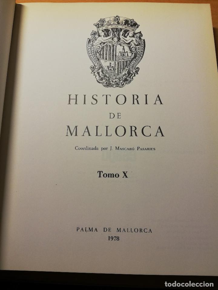 Libros de segunda mano: HISTORIA DE MALLORCA. TOMO X (COORDINADA POR J. MASCARÓ PASARIUS) - Foto 2 - 188564555