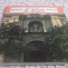 Libros de segunda mano: MUSEO DE BELLAS ARTES DE SEVILLA. POR AURORA LEÓN. EDITORIAL EVEREST, AÑO 1977. Lote 188585607
