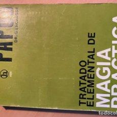 Libros de segunda mano: TRATADO ELEMENTAL DE MAGIA PRÁCTICA. Lote 188628453
