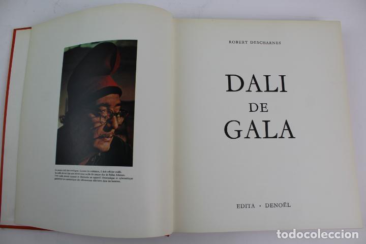 Libros de segunda mano: L-4067. DALI DE GALA ROBERT DESCHARNES.ED. DENOËL. LAUSSANE. 1962. - Foto 2 - 188663267