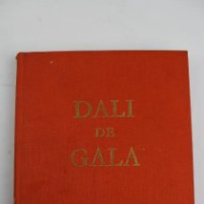 Libros de segunda mano: L-4067. DALI DE GALA ROBERT DESCHARNES.ED. DENOËL. LAUSSANE. 1962.. Lote 188663267