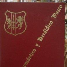 Libros de segunda mano: DICCIONARIO ONOMÁSTICO Y HERALDICO VASCO - TOMO I - PORTAL DEL COL·LECCIONISTA *****. Lote 188671450