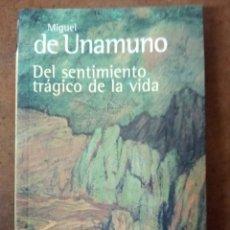 Livros em segunda mão: DEL SENTIMIENTO TRAGICO DE LA VIDA (MIGUEL DE UNAMUNO) ALIANZA EDITORIAL - OFI15J. Lote 188712418