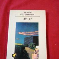 Livros em segunda mão: LITERATURA ESPAÑOLA CONTEMPORANEA. M-30. RICARDO CID CAÑAVERAL. Lote 188751543