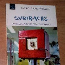Libros de segunda mano: DANIEL GIRALT-MIRACLE - SUBIRACHS - ARTISTAS ESPAÑOLES CONTEMPORÁNEOS. Lote 36620629