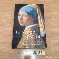 Libros de segunda mano: LA JOVEN DE LA PERLA. Lote 189124245