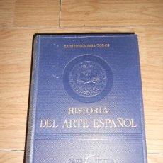 Libros de segunda mano: HISTORIA DEL ARTE ESPAÑOL - J. A. GAYA NUÑO. Lote 189178555