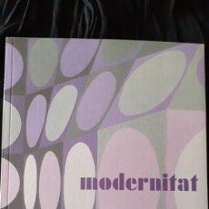 Libros de segunda mano: MODERNITAT. MANEL MAYORAL. 2006.. Lote 189247082
