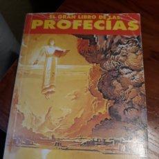 Libros de segunda mano: EL GRAN LIBRO DE LAS PROFECIAS. Lote 189266968