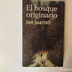 Libros de segunda mano: EL BOSQUE IMAGINARIO. GENEALOGIA MÍTICA DE LOS PUEBLOS DE EUROPA. JON JUARISTI. TAURUS.. Lote 189293728