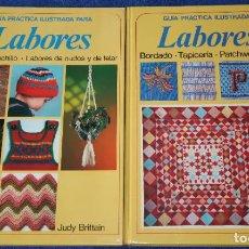 Libros de segunda mano: GUÍA PRÁCTICA ILUSTRADA PARA LABORES Y LABORES 2 - JUDY BRITTAIN - EDITORIAL BLUME (1982). Lote 206196916