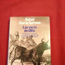 Livros em segunda mão: LITERATURA ESPAÑOLA CONTEMPORANEA. LAS VACAS DE OLITE. RAFAEL GARCIA SERRANO. FALANGE. Lote 189366247