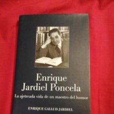 Libros de segunda mano: LITERATURA ESPAÑOLA CONTEMPORANEA. ENRIQUE JARDIEL PONCELA. ENRIQUE GALLUD JARDIEL. Lote 189367227