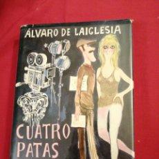 Livros em segunda mão: LITERATURA ESPAÑOLA CONTEMPORANEA. CUATRO PATAS PARA UN SUEÑO. ALVARO DE LAIGLESIA. Lote 189372337