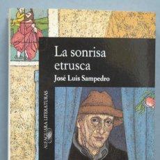 Libros de segunda mano: LA SONRISA ETRUSCA. JOSE LUIS SAMPEDRO . Lote 189375848