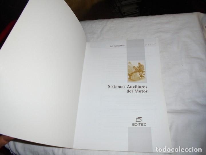 Libros de segunda mano: SISTEMAS AUXILIARES DEL MOTOR.JOSE PARDIÑAS ALVITE.GRADO MEDIO EDITEX 2006 - Foto 2 - 189410463