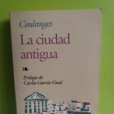 Libros de segunda mano: LA CIUDAD ANTIGUA - FUSTEL DE COULANGES - EDAF. Lote 189416648