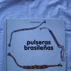 Libros de segunda mano: PULSERAS BRASILEÑAS. Lote 189474276