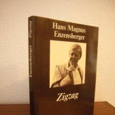 Libros de segunda mano: HANS MAGNUS ENZENSBERGER: ZIGZAG (ANAGRAMA, 1999) MUY BUEN ESTADO. Lote 189477463