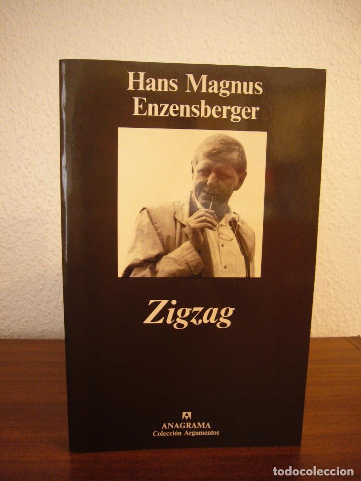Libros de segunda mano: HANS MAGNUS ENZENSBERGER: ZIGZAG (ANAGRAMA, 1999) MUY BUEN ESTADO - Foto 2 - 189477463