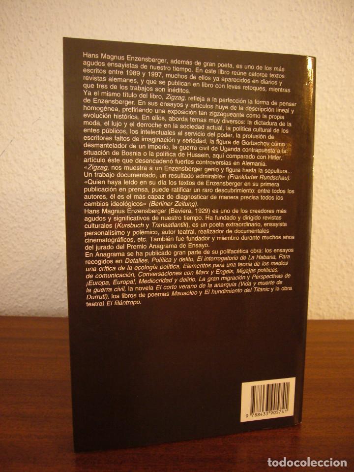 Libros de segunda mano: HANS MAGNUS ENZENSBERGER: ZIGZAG (ANAGRAMA, 1999) MUY BUEN ESTADO - Foto 3 - 189477463