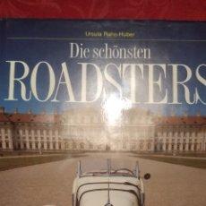 Libros de segunda mano: LOS ROADSTERS MAS BELLOS.- URSULA RAHN-HUBER 1991 / LECHNER. Lote 189489151