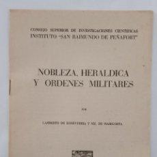 Libros de segunda mano: NOBLEZA, HERALDICA Y ORDENES MILITARES. INSTITUTO SAN RAIMUNDO DE PEÑAFORT. LAMBERTO DE ECHEVERRIA. Lote 189503510