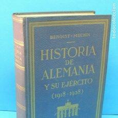 Libros de segunda mano: HISTORIA DE ALEMANIA Y SU EJERCITO (1918-1938) .- BENOIST MECHIN. Lote 189686475