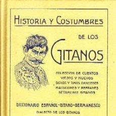 Libros de segunda mano: HISTORIA Y COSTUMBRES DE LOS GITANOS. PABANÓ, F. M. ETN-0087. Lote 278366613