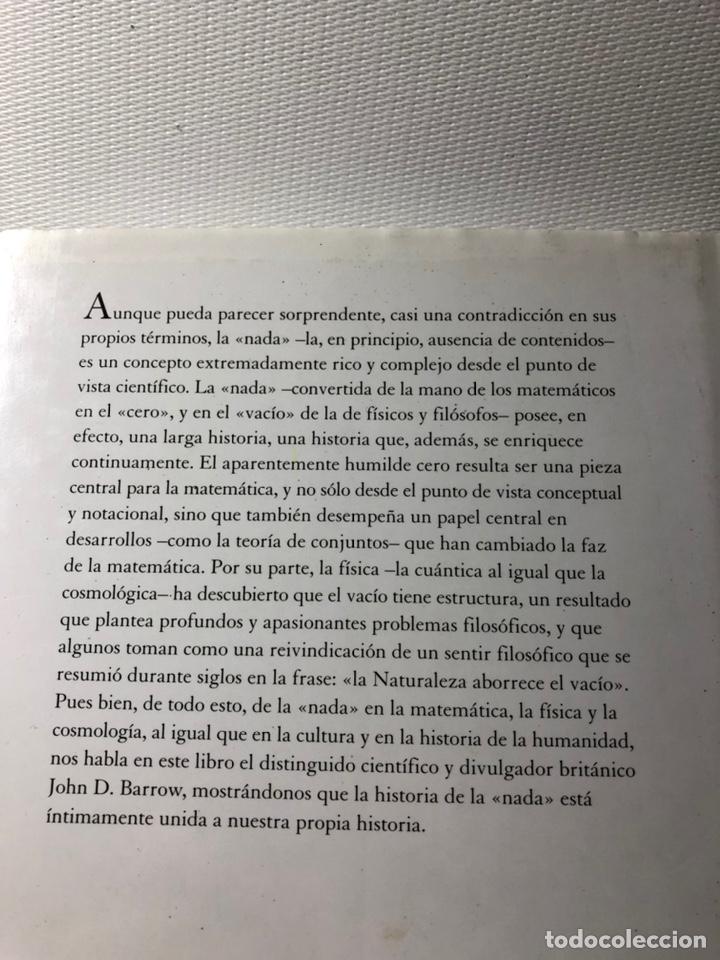 Libros de segunda mano: EL LIBRO DE LA NADA ···JOHN D. BARROW ·· Edit. CRITICA ··· DRAKONTOS - Foto 3 - 189761967