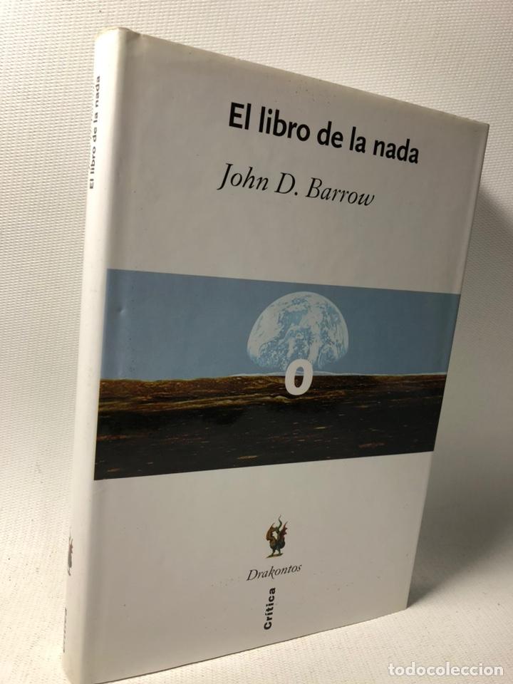EL LIBRO DE LA NADA ···JOHN D. BARROW ·· EDIT. CRITICA ··· DRAKONTOS (Libros de Segunda Mano - Pensamiento - Otros)