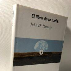 Libros de segunda mano: EL LIBRO DE LA NADA ···JOHN D. BARROW ·· EDIT. CRITICA ··· DRAKONTOS. Lote 189761967