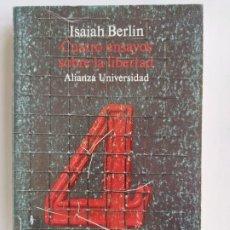 Libri di seconda mano: CUATRO ENSAYOS SOBRE LA LIBERTAD - ISAIAH BERLIN - ALIANZA UNIVERSIDAD 523. Lote 189770943